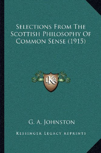 Selections from the Scottish Philosophy of Common Sense (1915)