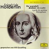 Ihr wandelt droben im Licht. CD - Friedrich Hölderlin