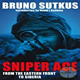 img - for Sniper Ace: From the Eastern Front to Siberia book / textbook / text book
