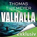 Valhalla Audiobook by Thomas Thiemeyer Narrated by Dietmar Wunder