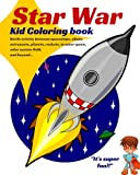img - for Star War. KID COLORING BOOK: Battle Activity Between Spaceships, Aliens, Astronauts, Planets, Rockets, in Outer Space, Solar System Field, and Beyond... book / textbook / text book