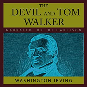 The Devil and Tom Walker: And Hurst of Hurstcote, by E. Nesbit | [Washington Irving]