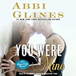 You Were Mine: A Rosemary Beach Novel, Book 9   Abbi Glines