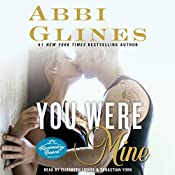 You Were Mine: A Rosemary Beach Novel, Book 9 | [Abbi Glines]