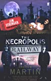 The Necropolis Railway (Jim Stringer Mystery) (057122878X) by Martin, Andrew