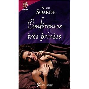 Conférences très privées - Conférences très privées de Nikki Soardes 51sWnNYJd9L._SL500_AA300_