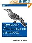 XenServer Administration Handbook: Pr...