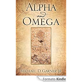 Alpha and Omega (English Edition)