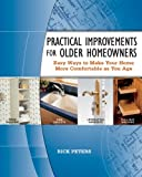 Practical Improvements for Older Homeowners: Easy Ways to Make Your Home More Comfortable as You Age