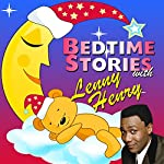 Bedtime Stories with Lenny Henry   Tim Firth,Simon Firth,Hans Christian Andersen