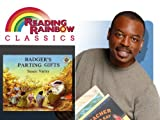 Reading Rainbow: Badgers Parting Gifts
