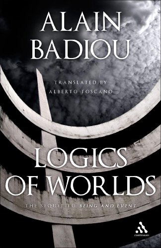 Logics of Worlds (Being and Event)