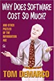 Why Does Software Cost So Much?: And Other Puzzles of the Information Age (093263334X) by Tom DeMarco