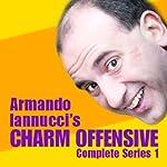 Armando Iannucci's Charm Offensive: The Complete Series 1 | Armando Iannucci