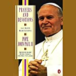 Prayers and Devotions from Pope John Paul II |