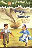 Magic Tree House #23: Twister on Tuesday (A Stepping Stone Book(TM))