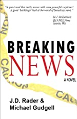 Breaking News: A Novel