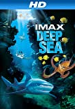 IMAX: Deep Sea (2006) [HD]