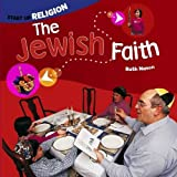 img - for The Jewish Faith (Start Up Religion) book / textbook / text book