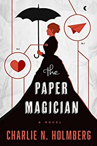 The Paper Magician by Charlie N. Holmberg ebook deal