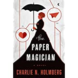 The Paper Magician (The Paper Magician Series) ~ Charlie N. Holmberg