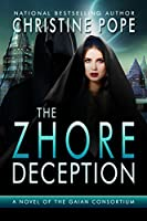 The Zhore Deception (The Gaian Consortium Series Book 6) (English Edition)