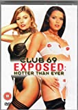echange, troc Club 69 Exposed - Hotter Than Ever