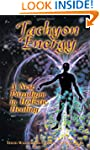 Tachyon Energy: A New Paradigm in Hol...