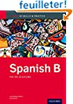 Spanish B Skills and Practice: Oxford...