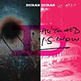 "All You Need Is Now (Deluxe Edition)von ""Duran Duran"""