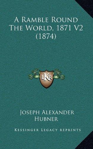 A Ramble Round the World, 1871 V2 (1874)
