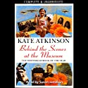 Behind the Scenes at the Museum (       UNABRIDGED) by Kate Atkinson Narrated by Susan Jameson