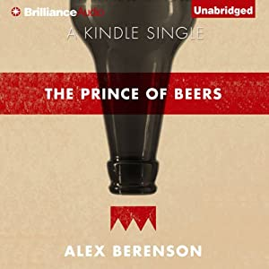 The Prince of Beers | [Alex Berenson]