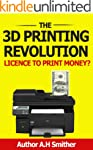 The 3D Printing revolution - Licence...
