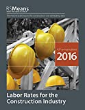 img - for RSMeans Labor Rates for the Construction Industry 2016 book / textbook / text book