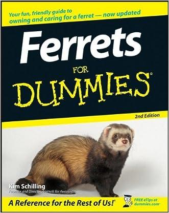 Ferrets For Dummies written by Kim Schilling