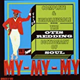 Complete & Unbelievable: The Otis Redding Dictionary of Soul [Vinyl]