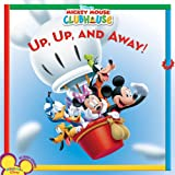 Mickey Mouse Clubhouse: Up, Up, and Away!