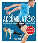 The Accumulator: The Workout That Get...