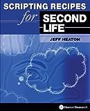 Scripting Recipes for Second Life
