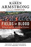 Image of Fields of Blood: Religion and the History of Violence