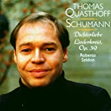 echange, troc  - Dichterliebe, op.48 / Liederkreis, op.39