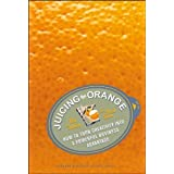 Juicing the Orange  text only 1st  First  edition by PFallon by F Senn