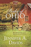 img - for Brides of Ohio: Three Historical Tales of Love Set in the Heart of Ohio (50 States of Love) book / textbook / text book