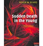 img - for [(Sudden Death in the Young)] [Author: Roger W. Byard] published on (November, 2010) book / textbook / text book