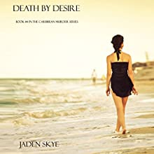 Death by Desire (       UNABRIDGED) by Jaden Skye Narrated by Fiona McGuinness