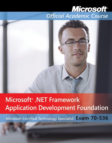 Exam 70-536, Package: Microsoft .NET Framework Application Development Foundation