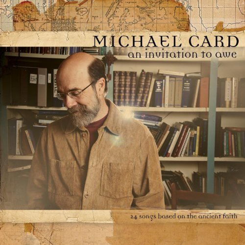 Michael Card: An Invitation to Awe