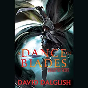 A Dance of Blades: Shadowdance, Book 2 | [David Dalglish]