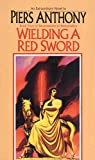 Wielding a Red Sword (Book Four of Incarnations of Immortality)